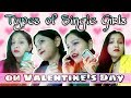 Types of Single Girls on Valentine's Day!!World of Beauty Ahana!!
