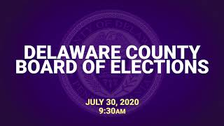 7/30 Delaware County Board of Elections