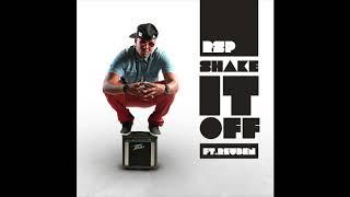 Shake It Off - RSP ft. Reuben Producers: Rolison Peny & Reuben van ...