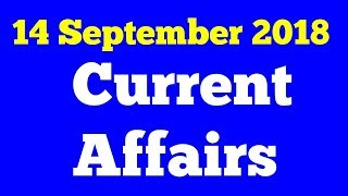 14 September 2018 Current affairs in Hindi Latest Current Affairs gktoday