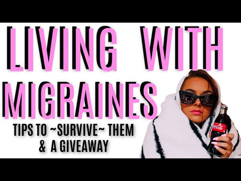 LIVING WITH CHRONIC MIGRAINES: TIPS ON HOW TO SURVIVE THEM & A GIVEAWAY