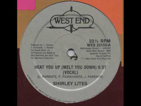 Shirley Lites - Heat You Up (Melt You Down)