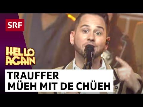Trauffer | Müeh Mit De Chüeh | Hello Again