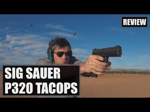 Sig Sauer P320 Full Size TACOPS Review & Torture Test