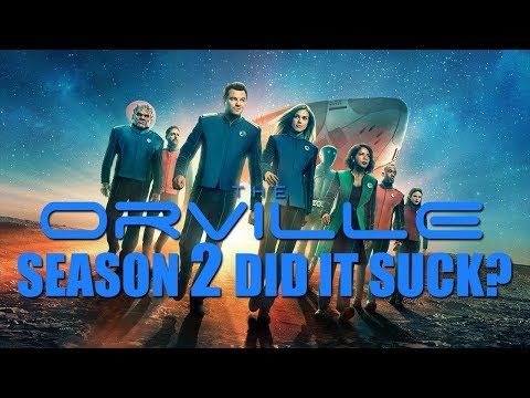 THE ORVILLE Season 2 - DID IT SUCK?