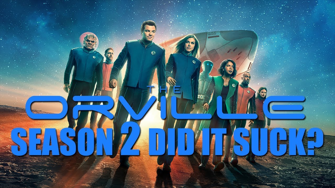 Download THE ORVILLE Season 2 - DID IT SUCK?