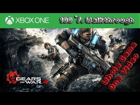 Gears Of War 4 - Walkthrough - Full Game, One Video (Movie, All Acts, All Chapters)