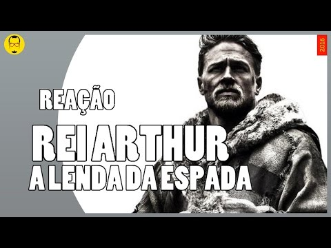 Trailer do filme Rei Arthur