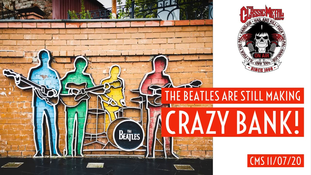 The Beatles Are Still Making Crazy Bank!