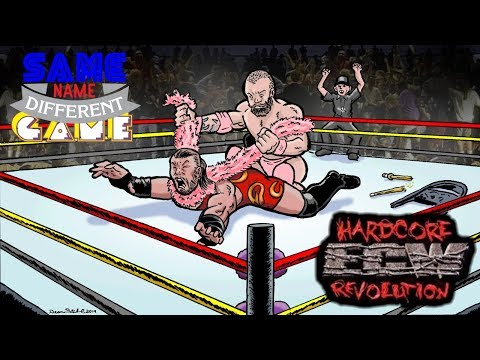 Same Name, Different Game: ECW Hardcore Revolution (PS1 Vs. N64 Vs. DC Vs. GBC)