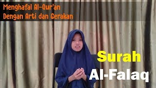 Download lagu Menghafal Al Quran Dengan Arti dan Gerakan Al Falaq MP3