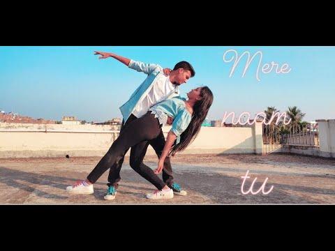 Zero   Mere Naam Tu   Abhay Jodhpurkar   Dance Cover By Suravi & Rahul