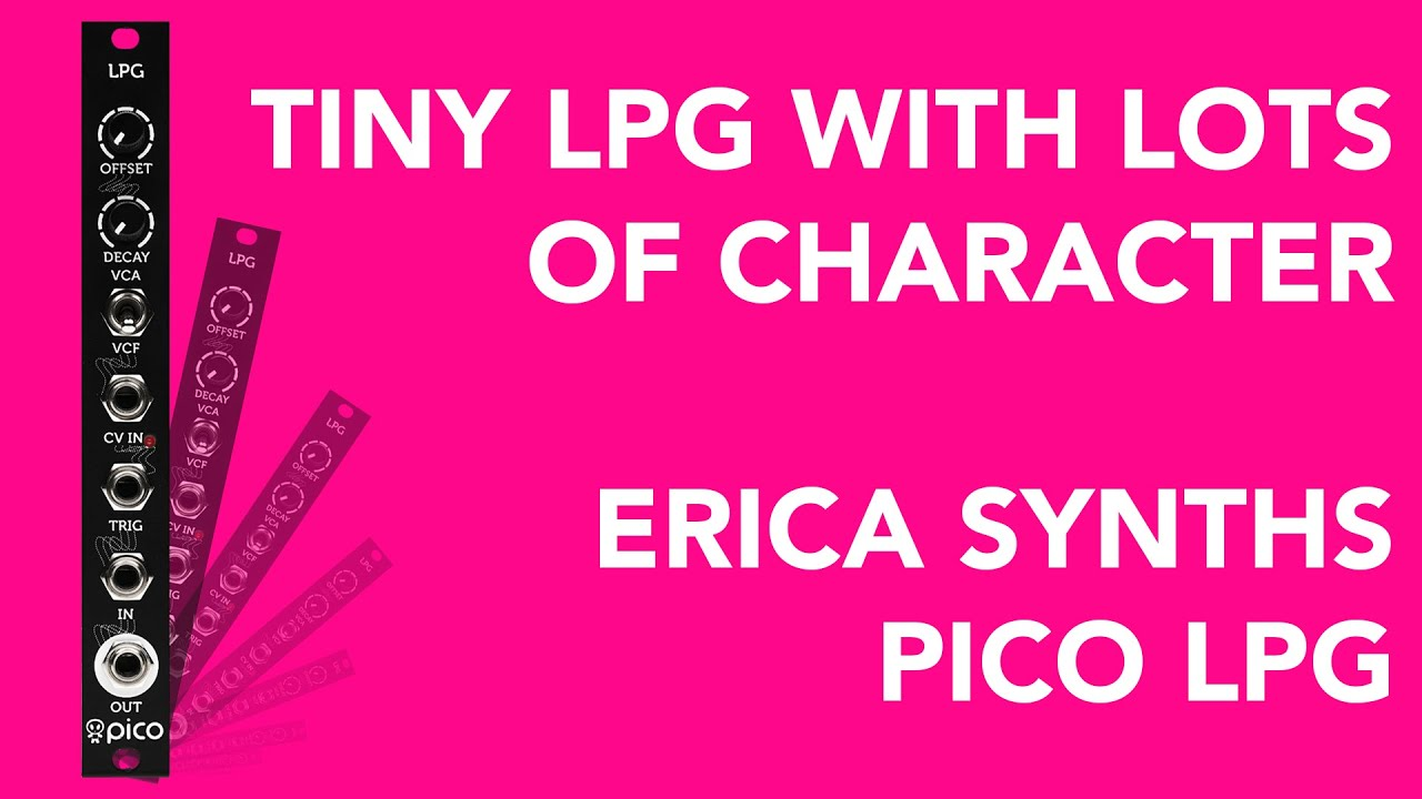 Erica Synths Pico LPG Low Pass Gate Module