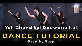 Dance Tutorial - Yeh Chand Koi Deewana Hai | Vicky Patel Choreography | Bollywood dubstep Song