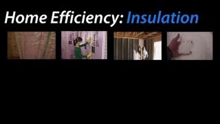 Home Efficiency: Insulation