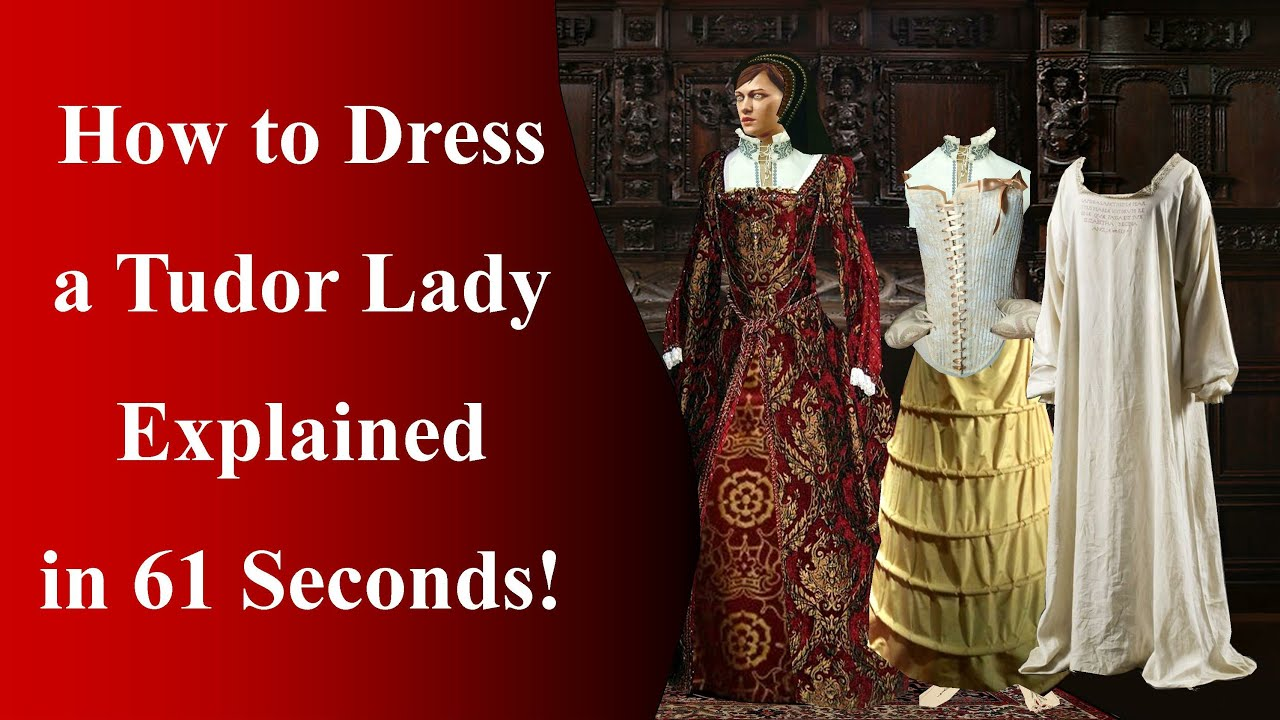 How to dress a 16th century lady!
