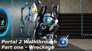 Portal 2 Walkthrough - Part 1 Wreckage
