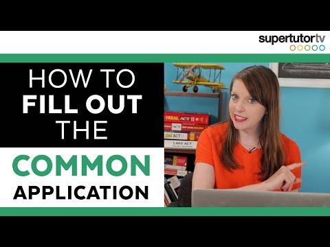 How to Fill Out The Common App: the Application and Activiti