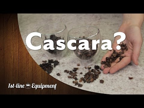What is Cascara??