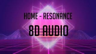 HOME - Resonance 「 8D Audio」✔