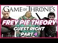 Frey Pies: Guest Right Part 4 (Book Spoilers)