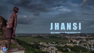 Jhansi - Gateway to Bundelkhand - Unofficial Jhansi Tourism - Jhansi hyperlapse