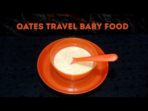 Oates Travel  Baby food / Instant Baby Food / Travel Baby Food