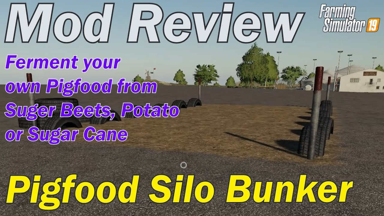 Mod Review - Pigfood Silo