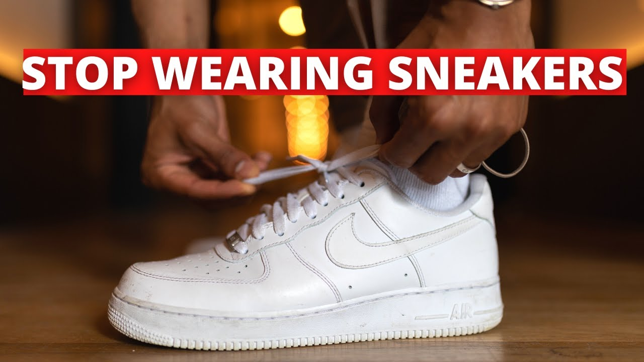 5 Reasons You Should NEVER Wear SNEAKERS