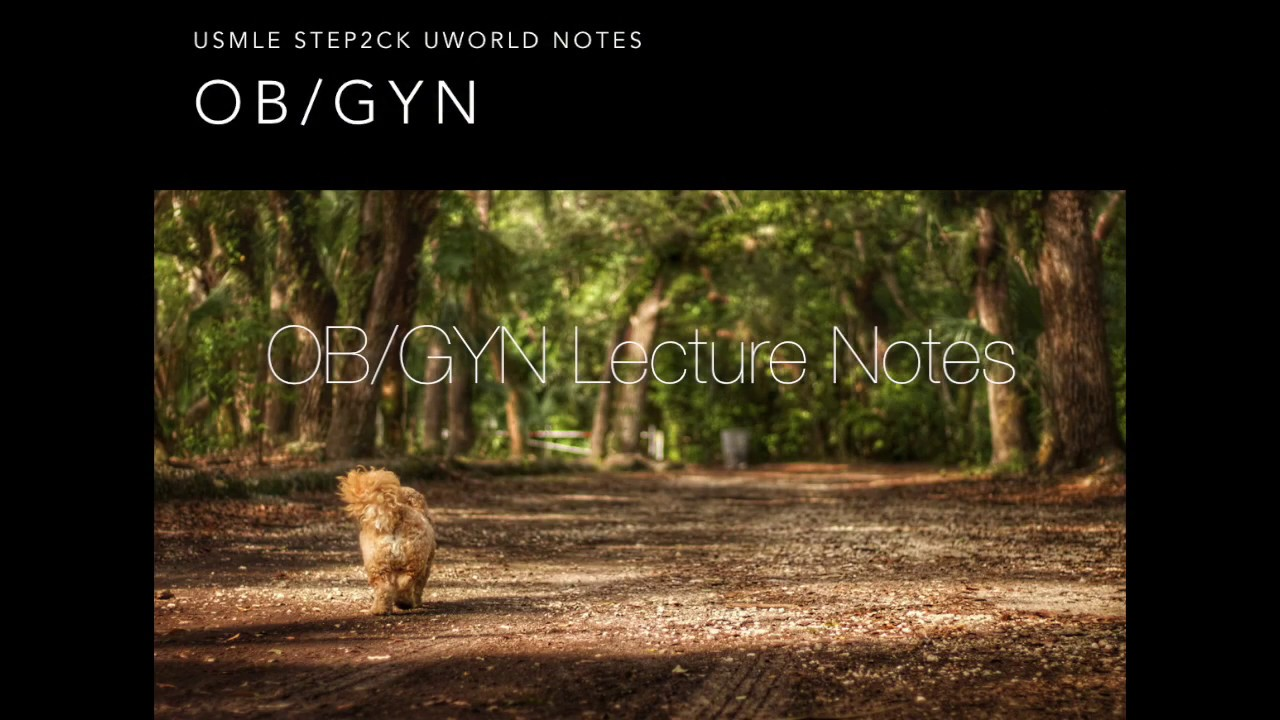 OB/GYN High Yield Audio Lecture on my USMLE Step 2CK UWORLD Notes