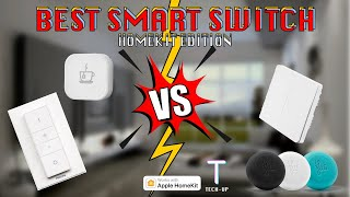 The Best Smart Switch For You! - HomeKit Edition