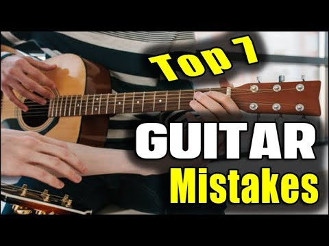 Top 7 Guitar Mistakes (TENSION & PAIN)