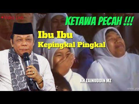 Waduh Ibu Ibu Ketawa Terpingkal Pingkal Ngakak - Live KH Zainuddin MZ