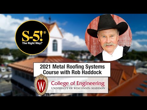 University of Wisconsin - Madison Metal Roofing Systems Course with Rob Haddock