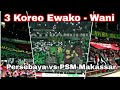 Wow..!! 3 koreo Muncul bersamaan di Tribun GBT Surabaya | Persebaya vs PSM Makassar