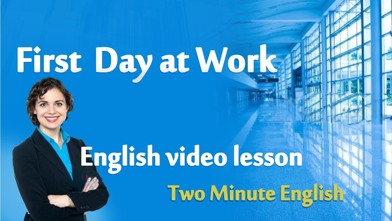 Work English - First day at work. Talking in English at the office ...