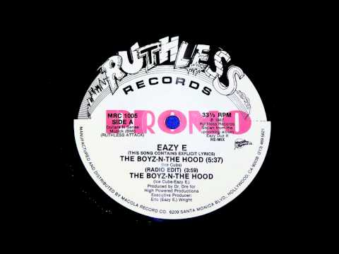 EAZY-E THE BOYZ - N - THE HOOD (RADIO EDIT)