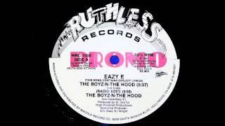EAZY-E THE BOYZ - N - THE HOOD (RADIO EDIT)
