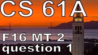 CS 61A Fall 2016 Midterm 2: Halloween - Question 1