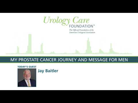 My Prostate Cancer Journey and Message for Men Urology Care Podcast