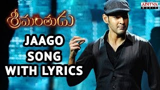 Srimanthudu Songs With Lyrics - Jaago Song  - Mahesh Babu, Shruti Haasan, Devi Sri Prasad