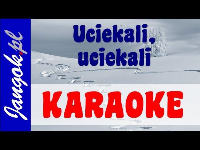 Uciekali KARAOKE - Najlepszy podkład w sieci! - Jangok