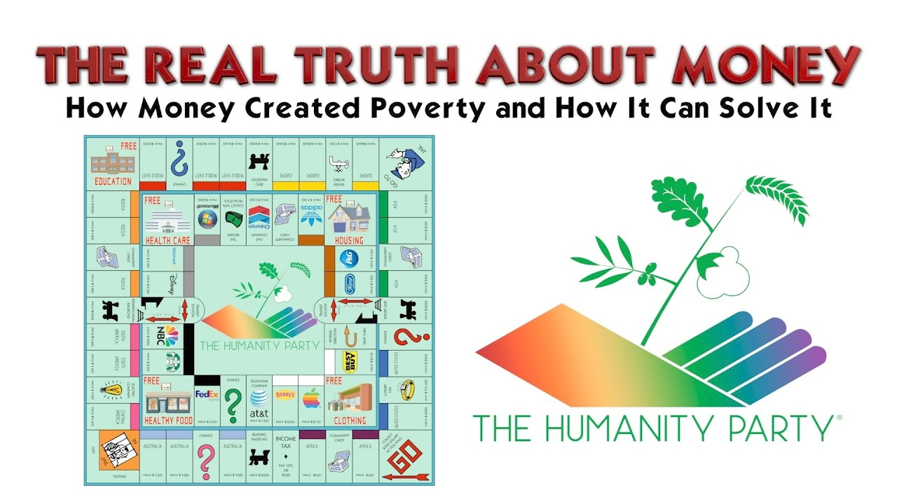 The Real Truth About Money - How Money Created Poverty and How It Can Solve It