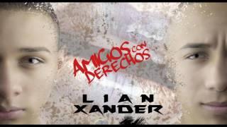 Video Amigos Con Derechos - Xander & Lian (New Reggaeton 2016) Prod: By Guerrero // Crazy Town Music download MP3, 3GP, MP4, WEBM, AVI, FLV Juni 2018