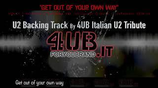 "U2 ""Get Out Of Your Own Way"" Backing Track | Karaoke | Instrumental By 4UB Italian U2 Tribute"