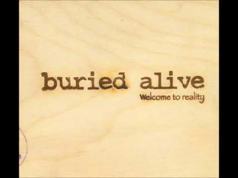 Buried Alive - Welcome To Reality (FULL ALBUM)