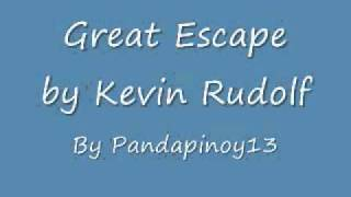 Great Escape by Kevin Rudolf(AUDIO)