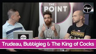 The Point - S03E28 - Trudeau, Buttigieg & The King of Cocks