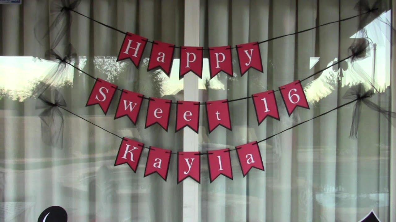 Kayla s Sweet 16 Party on a BUDGET