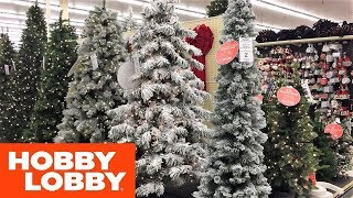 CHRISTMAS TREES CHRISTMAS DECORATIONS DECOR - HOBBY LOBBY SHOP WITH ME SHOPPING STORE WALK THROUGH
